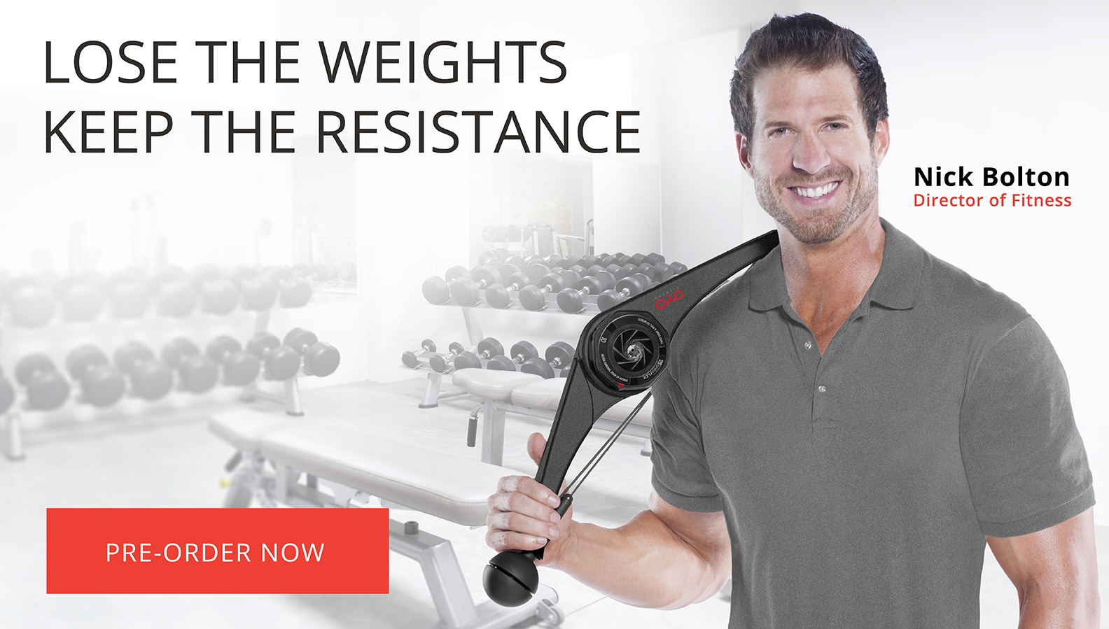 Nick Bolton Fitness Director: Lose the Weights Keep the Resistance